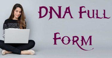 DNA Ka Full Form