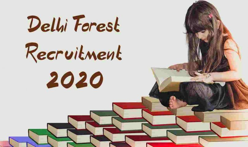 Delhi Forest Recruitment 2020
