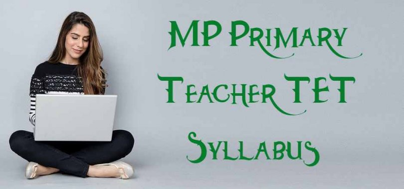 MP Primary Teacher TET Syllabus