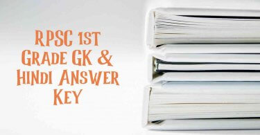 RPSC 1st Grade GK & Hindi Answer Key