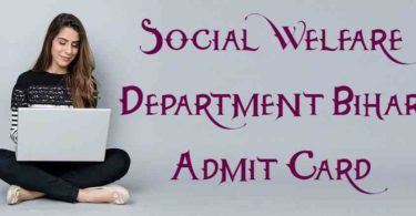 Social Welfare Department Bihar Admit Card