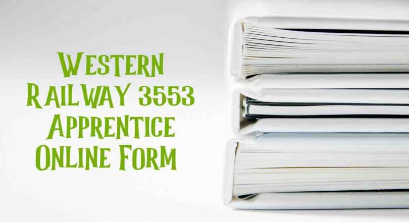 Western Railway 3553 Apprentice Online Form