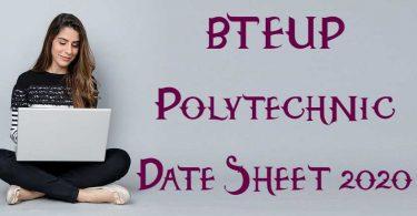 BTEUP Polytechnic Date Sheet 2020