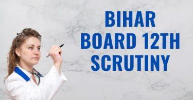 Bihar Board 12th Scrutiny