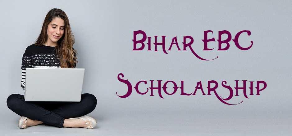 Bihar-EBC-Scholarship Online Application Form For Obc Scholarship Bihar on