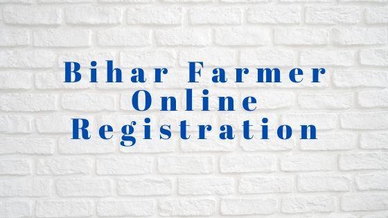 Bihar Farmer Online Registration