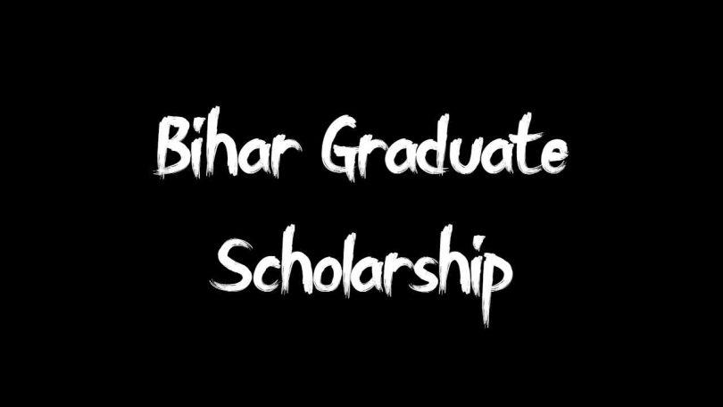 Bihar Graduate Scholarship