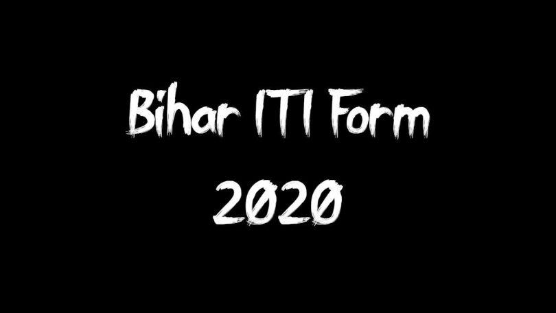 Bihar ITI Form 2020
