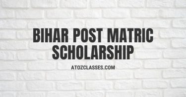 Bihar Post Matric Scholarship