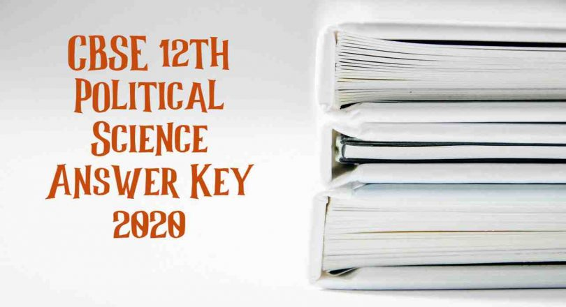 CBSE 12th Political Science Answer Key 2020
