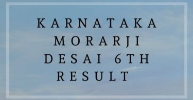 Karnataka Morarji Desai 6th Result
