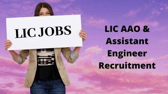 LIC AAO & Assistant Engineer Recruitment