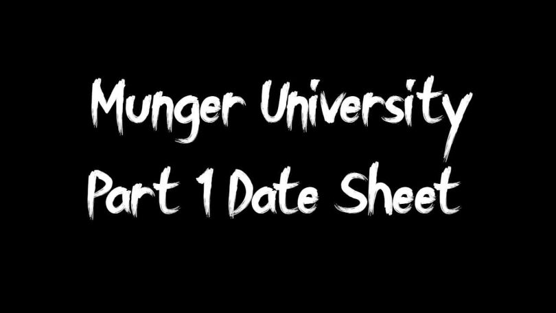 Munger University Part 1 Date Sheet