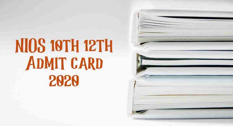 NIOS 10th 12th Admit card 2020