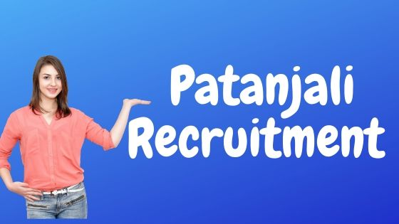 Patanjali Recruitment