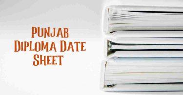 Punjab Diploma Date Sheet