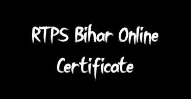 RTPS Bihar Online Certificate