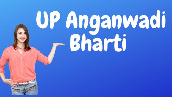 UP Anganwadi Bharti