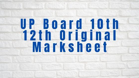 UP Board 10th 12th Original Marksheet