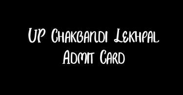 UP Chakbandi Lekhpal Admit Card