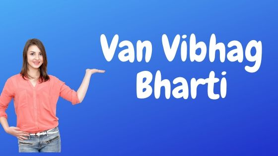 Van Vibhag Bharti