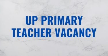 up Primary Teacher Vacancy