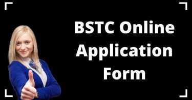 BSTC Online Application Form