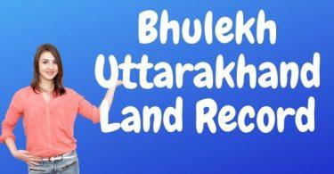 Bhulekh Uttarakhand Land Record