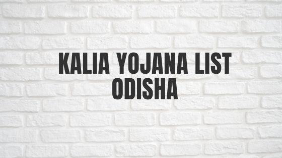 KALIA Yojana List Odisha