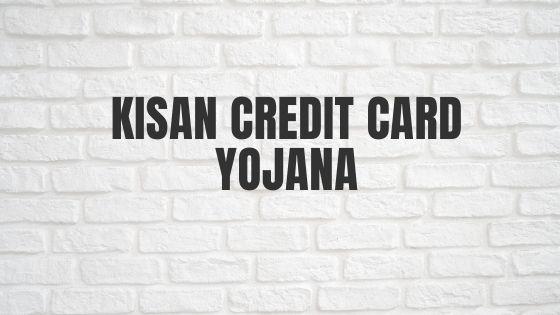 Kisan Credit Card Yojana