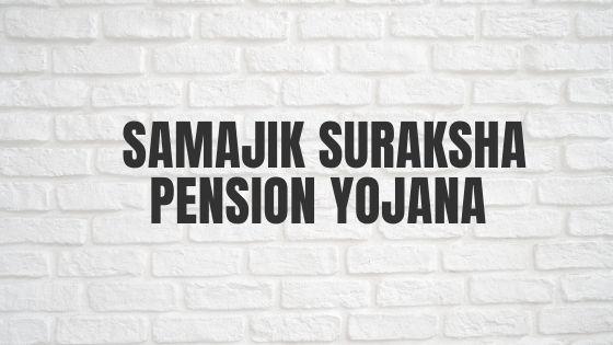 Samajik Suraksha Pension Yojana