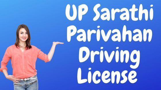 UP Sarathi Parivahan Driving License