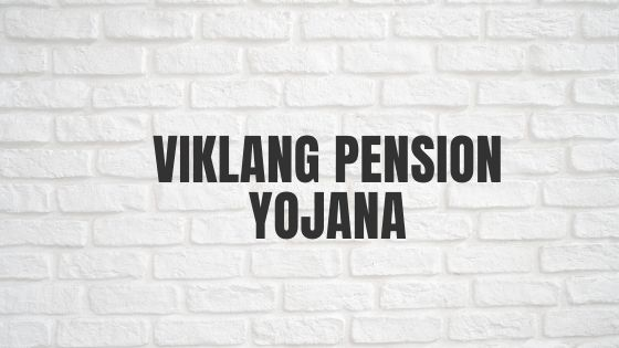 Viklang Pension Yojana