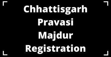Chhattisgarh Pravasi Majdur Registration