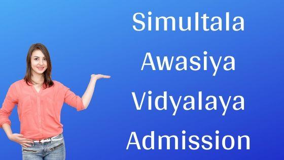 Simultala Awasiya Vidyalaya Admission