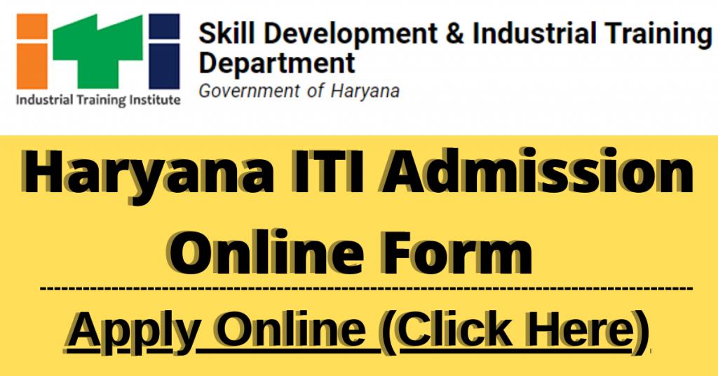 HARYANA ITI ADMISSION FORM 2021