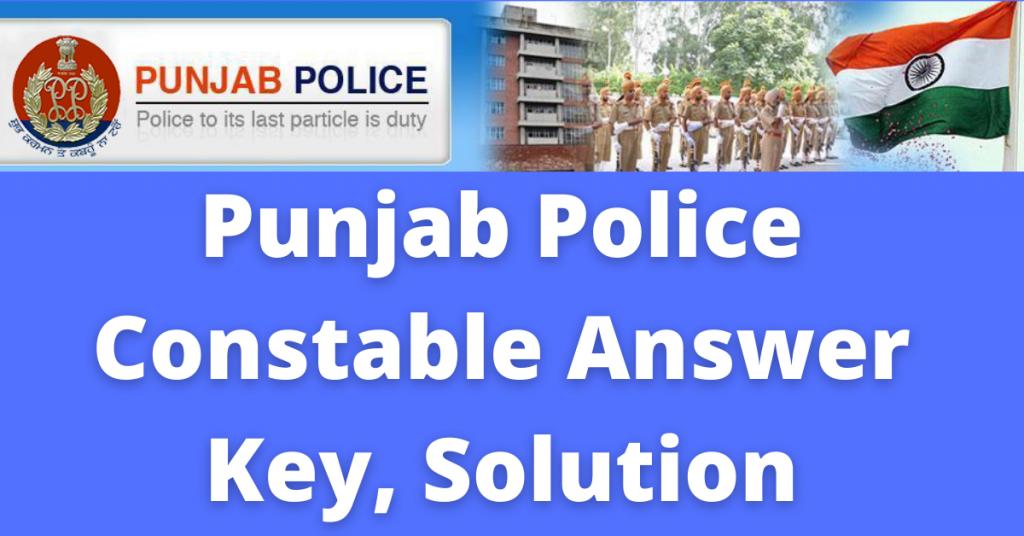 PUNJAB POLICE CONSTABLE ANSWER KEY
